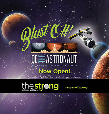 The Strong Be the Astronaut Exhibit Digital Ad